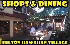 Hilton Hawaiian Village Shopping and Dining