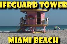 The Lifeguard Towers of Miami Beach
