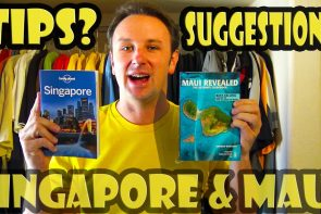 VLOG: Going to Maui and Singapore. Tips?  Suggestions?